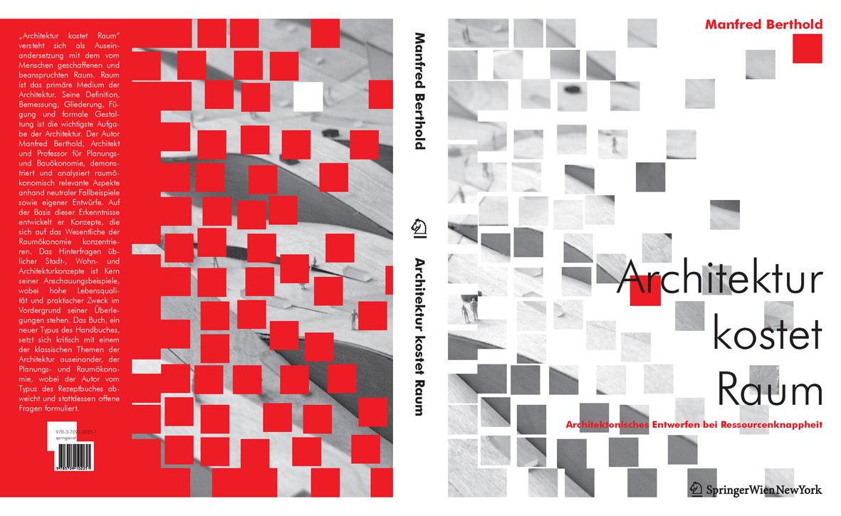"""Buchcover """"Architektur kostet Raum"""", Autor: Manfred Berthold, SpringerVerlag Wien-NewYork"""